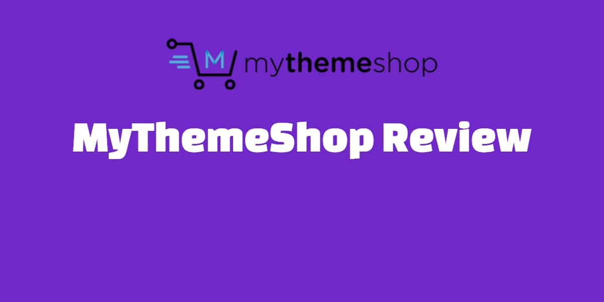 MyThemeShop Review thumbnail