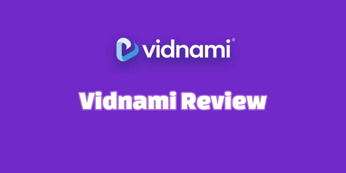 Vidnami Review – Easy Videos that Rank thumbnail